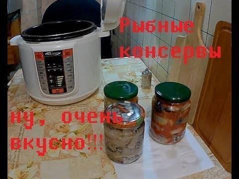 Консервы из речной рыбы в домашних условиях: рецепты, как приготовить на зиму